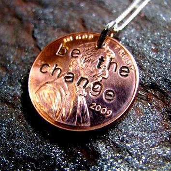 BE THE CHANGE Hand Stamped Necklace with Sterling Silver Chain - Personalized Jewelry