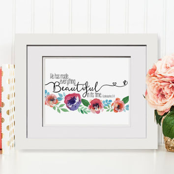 He Has Made Everything Beautiful In Its Own Time- Ecclesiastes 3:11, Printable, Baby Girl Nursery Floral Decor Gallery Wall Art Scripture