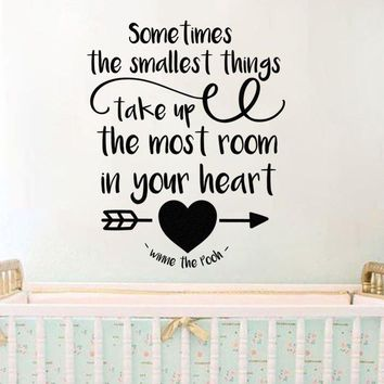 "Inspired by Winnie The Pooh Sometimes The Smallest Things Take Up The Most Room In Your Heart V2 Vinyl Wall Decal Sticker 21"" w x 26.3"" h"