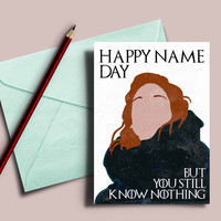 Game of Thrones Ygritte and Jon Snow name day card: Happy name day, you still know nothing