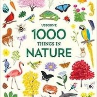 1000 Things in Nature (1000 Pictures) Hardcover – August 1, 2017