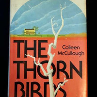 The Thorn Birds by Colleen McCullough (1977 HC)