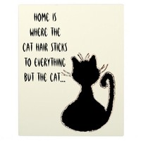 Funny Cat Hair Quote Cute Black Cat Silhouette Plaque
