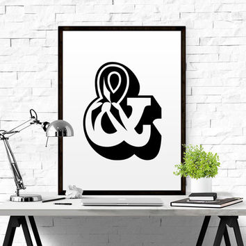 Ampersand print Black and white Christmas Gift For Him print typographic print poster Wall art typography home decor TYPOGRAPHY PRINT ART