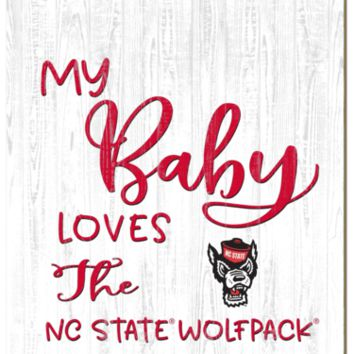 NC State Wolfpack | My Baby Loves | Sign | Wood | Rope Hanger | NCAA