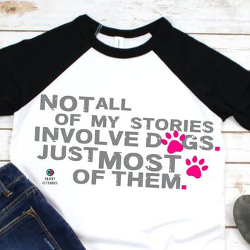 dog svg,dog story svg,dog mom svg,svg dog,Tshirt svg,svg dof lady,dog svg,cat png,girlie svg,dog shirt,Silhouette Cameo,Cricut Files