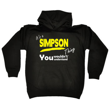 123t USA Kids It's A Simpson Thing You Wouldn't Understand Funny Hoodie Ages 1-13