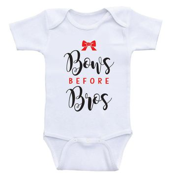 "Clothes For Baby Girls ""Bows Before Bros"" Funny Baby Girl Onesuit"
