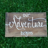 Our Adventure Begins Rustic Sign, Rustic Wedding Decor, Country Wedding, Event Sign, Bridal Shower Sign, Reception Sign, Rustic Wedding