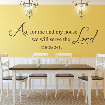 Scripture Wall Decals - Christian Stickers - Bible Quotes - Joshua 24:15 - As for me and my house - As for me and my house scripture