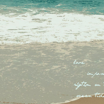 Inspirational Quote Photography. Beach Ocean Photography by beach bum chix