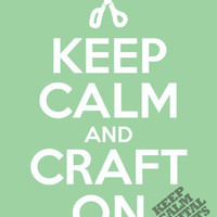 Keep Calm and Craft On- Digital Print (pack of 4)