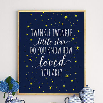 Twinkle Twinkle Little Star Do You Know How Loved You Are, Nursery Print, Baby Room Print, Stars Poster, Birthday Party, Shower, Customized