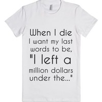 When I Die-Female White T-Shirt