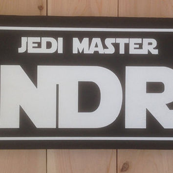 Star Wars Jedi Master Personalized Wood Sign - Just give me the name!