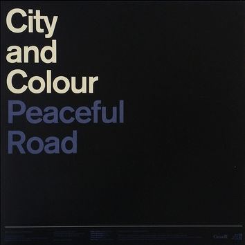 City And Colour ‎– Peaceful Road / Rain EP