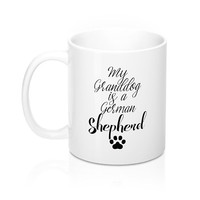 My GrandDog Is A German Shepherd Mugs