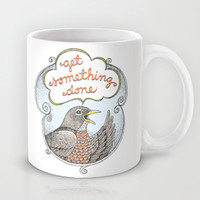 Get Something Done Mug by Laurie A. Conley
