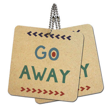 """Go Away Wood MDF 4"""" x 4"""" Mini Signs Gift Tags"""