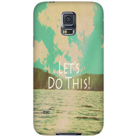 "Samsung Galaxy S3-S4-S5 Covers - iPhone 5,4,4s Case ""Let's Do This!"""
