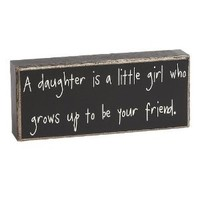 Collins A Daughter is Box Sign