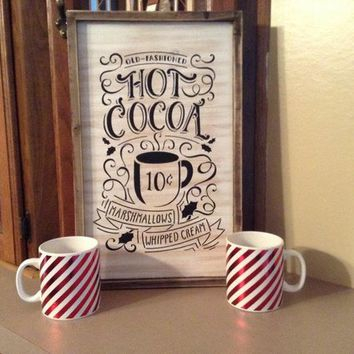 Hot Cocoa Sign, Rustic Country Farmhouse Decor, Old-Fashioned Hot Cocoa Marshmallows Whipped Cream, Winter Decor Or Christmas Decoration