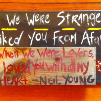 Neil Young Quote Art