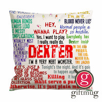 Dexter Quote Cushion Case / Pillow Case