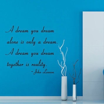 Wall Decals Family Quote Dream You Dream Together Is Reality Vinyl Decal Sticker Word Living Room Interior Design Home Art Mural Decor KG548