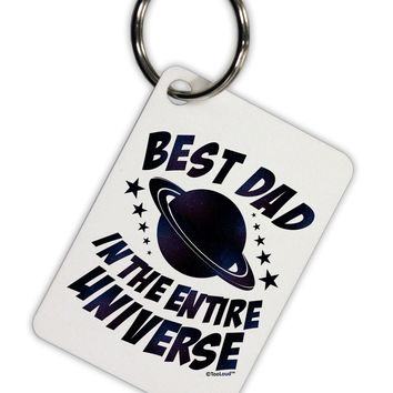 Best Dad in the Entire Universe - Galaxy Print Aluminum Keyring Tag