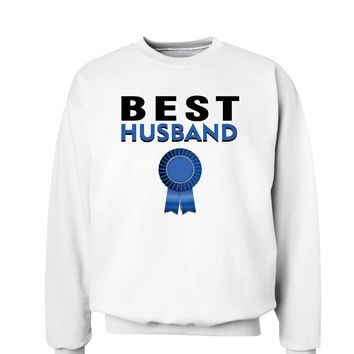 Couples Best Husband or Wife Sweatshirt - Husband or Wife