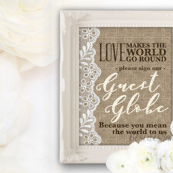 Burlap and Lace Wedding Guest Book Sign PRINTABLE, Wedding Globe Guestbook Alternative, Map Guest Book, Rustic Wedding Sign, Guest Book Sign