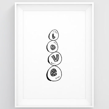 Love art, PRINTABLE art prints, Black and white art prints, Love poster Love wall art, Pebble art, Love artwork Love wall decor, Big posters