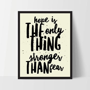 Hope is Stronger Than Fear, Art Print, Quote, Inspirational Print Decor, Digital Art Print, Office Print