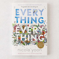 Everything, Everything By Nicola Yoon - Urban Outfitters