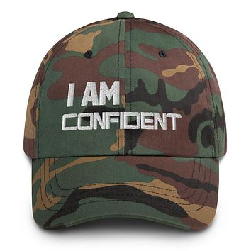 """""""I AM CONFIDENT"""" Positive Motivational & Inspiring Quoted Embroidery Dad hat"""