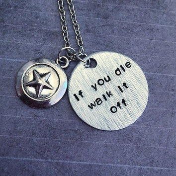 If You Die, Walk It Off Necklace - Superhero Jewelry - Comic Book Jewelry - Steve Rogers Inspired Jewelry - Fandom Jewelry - Comic