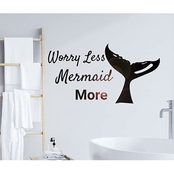 Wall Decal Worry Less Mermaid Sea Girl Bedroom Interior Vinyl Decor gz414
