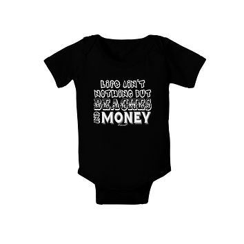 Beaches and Money Baby Bodysuit Dark by TooLoud