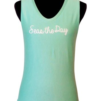 Seas the Day Quote Tank Top