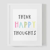 Colorful Think Happy Thoughts Wall Art 8x10 16x20 Typography Poster Print