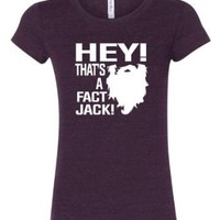 Womens Hey! That's A Fact Jack! Redneck Duck Hunting Tri-Blend Short Sleeved T-shirt