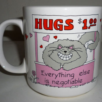 Kitty Cat Hugs $1.00 Everything Else Negotiable Coffee Mug