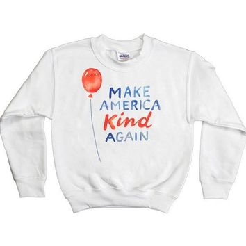 Make America Kind Again -- Youth Sweatshirt