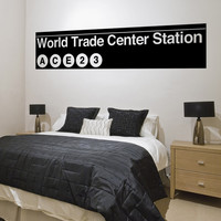 Vinyl Wall Decal Sticker World Trade Center Subway Sign #1287
