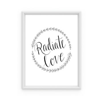 Radiate Love Inspirational Print, Minimalist Office Decor, Black and White Art, College Room Decor