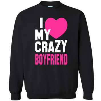 I Heart My Crazy Boyfriend Unisex Crewneck Couple Matching Gift Sweatshirt