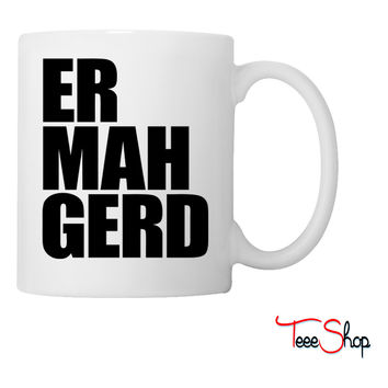 Ermahgerd Coffee & Tea Mug