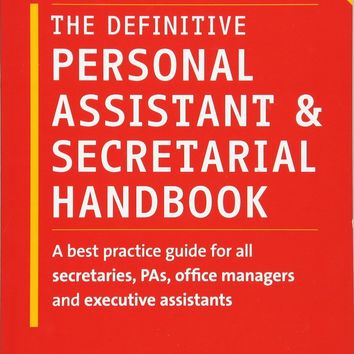 The Definitive Personal Assistant & Secretarial Handbook 3