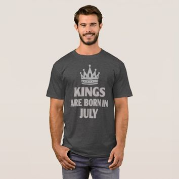 Kings are born in July Birthday Gift Funny T Shirt